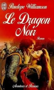 Le Dragon Noir by Penelope Williamson