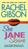 See Jane Score by Rachel Gibson