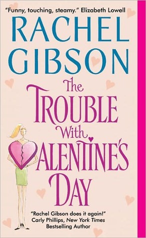 Review The Trouble With Valentine's Day (Chinooks Hockey Team #3) PDF by Rachel Gibson