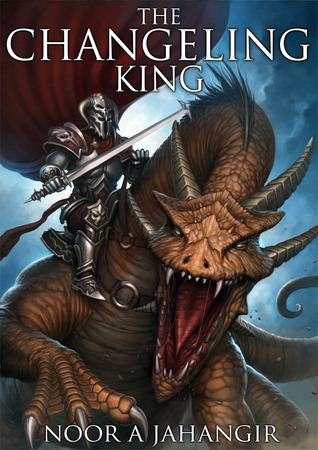 The Changeling King (Trollking Saga, #1)
