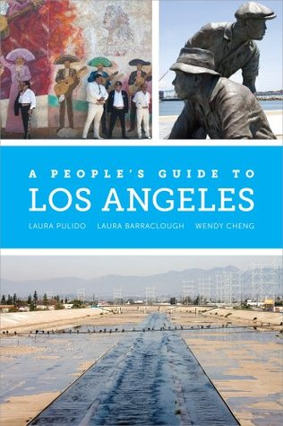 A Peoples Guide to Los Angeles by Wendy Cheng