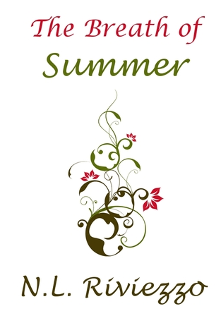 The Breath of Summer by N.L. Riviezzo
