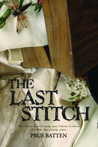 The Last Stitch (The Chronicles of Eirie, #2)