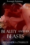 Beauty and Her Beasts (Berserker Mate's, #2)