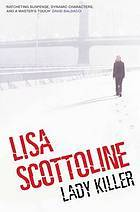 Lady Killer by Lisa Scottoline