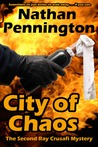 City of Chaos (The Second Ray Crusafi Mystery)