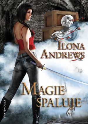 Magie spaluje by Ilona Andrews