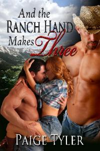 And The Ranch Hand Makes Three by Paige Tyler