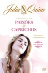 Crnica de Paixes e Caprichos by Julia Quinn