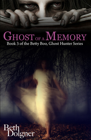 Ghost of a Memory by Beth Dolgner