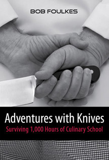 Adventures with Knives by Bob Foulkes