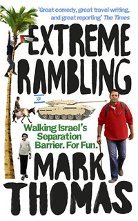 Extreme Rambling by Mark Thomas