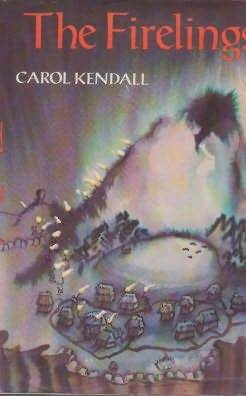 The Firelings by Carol Kendall
