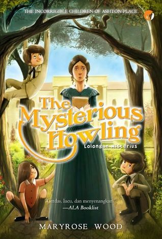 The Mysterious Howling by Maryrose Wood