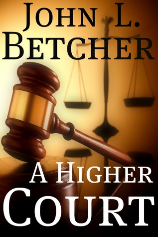 A Higher Court: One Man