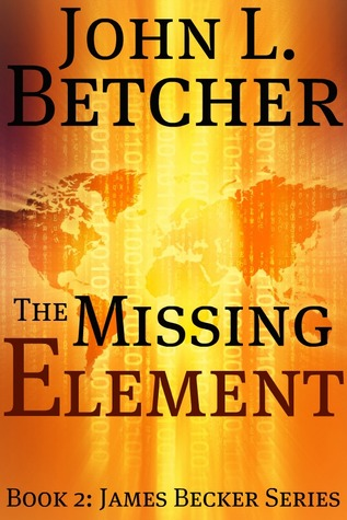 The Missing Element by John L. Betcher