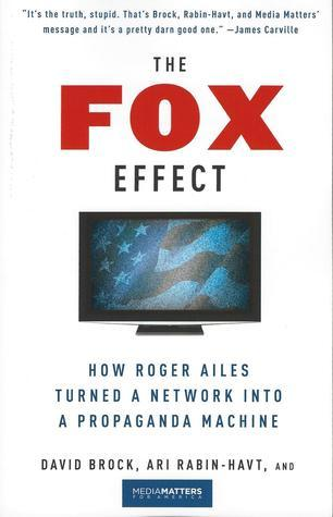 The Fox Effect by David Brock