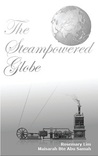 The Steampowered Globe by Rosemary Lim