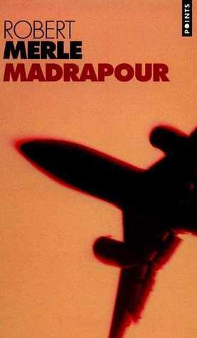 Madrapour by Robert Merle