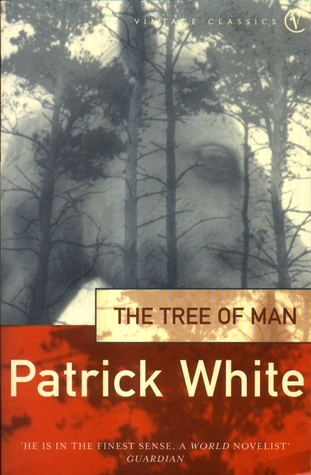 The Tree Of Man by Patrick White