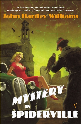 Mystery In Spiderville by John Hartley Williams