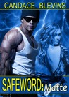 Safeword Matte by Candace Blevins