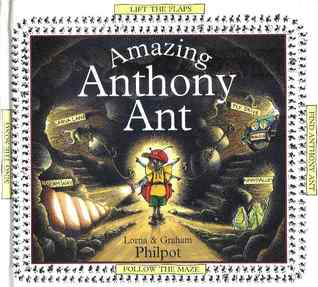 Amazing Anthony Ant by Lorna Philpot