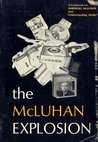 The McLuhan Explosion; a Casebook on Marshall McLuhan and Understanding Media