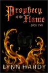 Prophecy of the Flame -  Book Two (Prophecy of the Flame, #2)