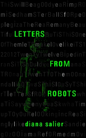 Letters From Robots by Diana Salier