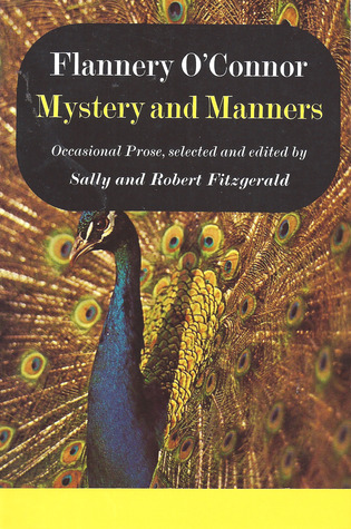 Mystery and Manners by Flannery O'Connor