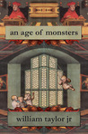 An Age of Monsters
