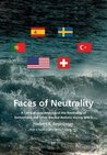 Faces of Neutrality: A Comparative Analysis of the Neutrality of Switzerland and Other Neutral Nations During WW II