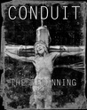 Conduit: The Beginning