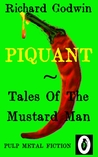 Piquant Tales Of The Mustard Man