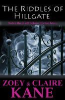 The Riddles of Hillgate by Zoey Kane