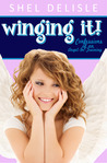 Winging It! (Confessions of an Angel-In-Training, #1)