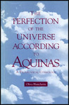 The Perfection Of The Universe According To Aquinas: A Teleological Cosmology
