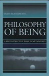 Philosophy of Being: A Reconstructive Essay of Metaphysics