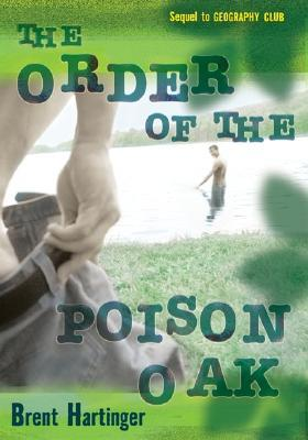 The Order of the Poison Oak by Brent Hartinger