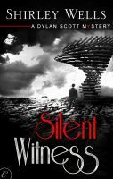 Silent Witness by Shirley Wells