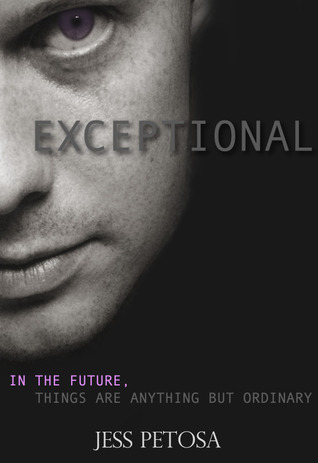 Exceptional (Exceptional, #1)