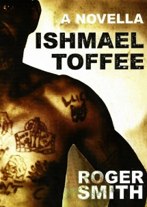 Ishmael Toffee