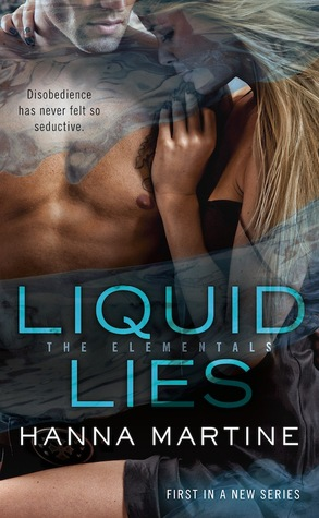 Josh Reviews: Liquid Lies by Hanna Martine