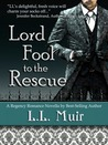 Lord Fool to the Rescue