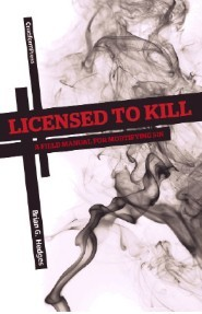 Licensed To Kill by Brian G. Hedges