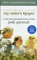 My Sisters Keeper -2004 publication. by Jodi Picoult