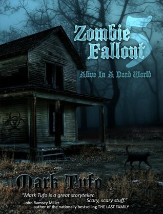Alive In A Dead World by Mark Tufo