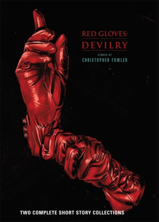 Red Gloves by Christopher Fowler
