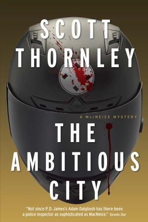 The Ambitious City by Scott Thornley